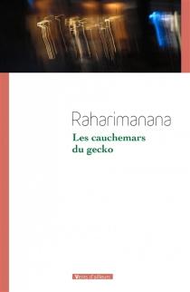 Les cauchemars du gecko - Raharimanana