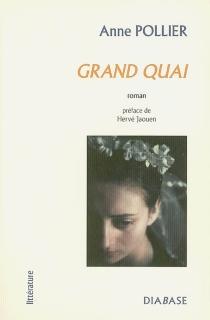 Grand quai - AnnePollier