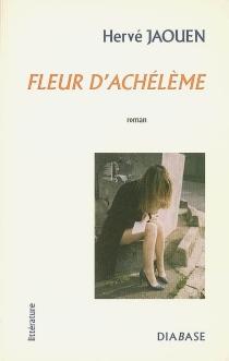 Fleur d'achélème - HervéJaouen