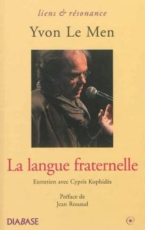 La langue fraternelle : entretien avec Cypris Kophidès - CyprisKophidès