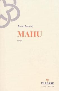 Mahu - BrunoEdmond