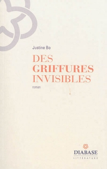 Des griffures invisibles - JustineBo