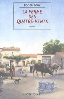 La ferme des Quatre-Vents - RogerPoux