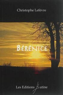 Bérénice - ChristopheLefèvre