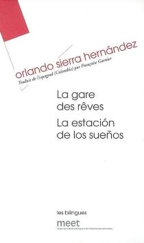 La estacion de los sueños| La gare des rêves - OrlandoSierra Hernández