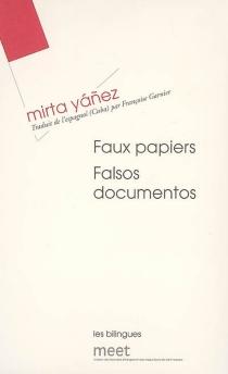 Falsos documentos| Faux papiers - MirtaYáñez