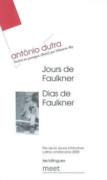 Dias de Faulkner| Jours de Faulkner - AntônioDutra