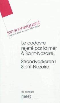 Le cadavre rejeté par la mer à Saint-Nazaire| Strandvaskeren I Saint-Nazaire - JanSonnergaard