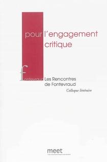 Pour l'engagement critique - Rencontres de Fontevraud