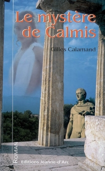 Le mystère de Calmis - GillesCalamand