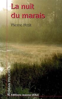 La nuit du marais - PierrePetit
