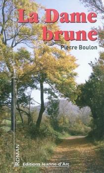 La dame brune - PierreBoulon