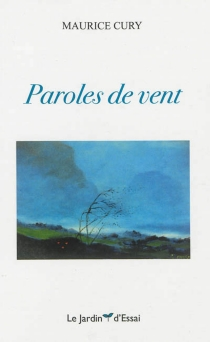 Paroles de vent - Maurice Cury