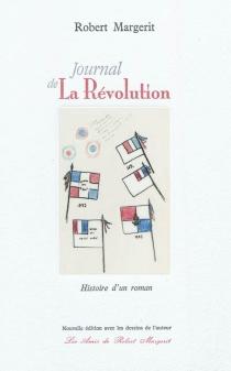 Journal de la Révolution : histoire d'un roman - RobertMargerit