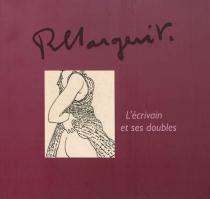 R. Margerit, l'écrivain et ses doubles -