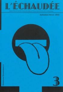 Echaudée (L'), n° 3 -