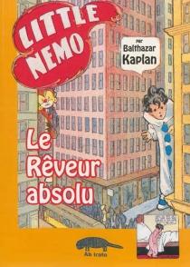 Little Nemo, le rêveur absolu - BalthazarKaplan