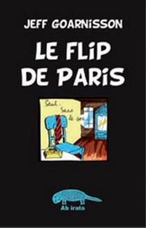 Le flip de Paris : automégalobiohypergraphie - JeffGoarnisson