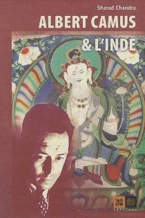Albert Camus et l'Inde - SharadChandra