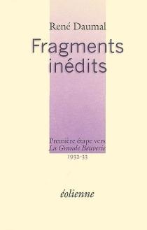 Fragments inédits, 1932-33 : première étape vers La grande beuverie - RenéDaumal
