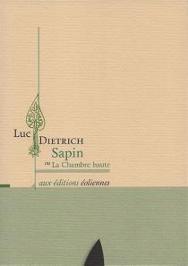 Sapin ou La chambre haute - LucDietrich