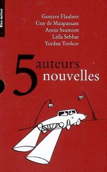 5 auteurs, 5 nouvelles -