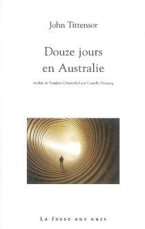 Douze jours en Australie - JohnTittensor