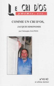 Le Cri d'os : poésie, etc, n° 41-42 - ChristopheDauphin
