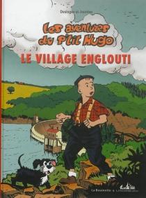 Les aventures du p'tit Hugo - Jean-MarcDesloges