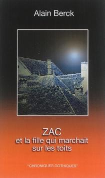 Chroniques gothiques - AlainBerck-Vitz