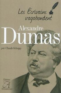 Alexandre Dumas - ClaudeSchopp