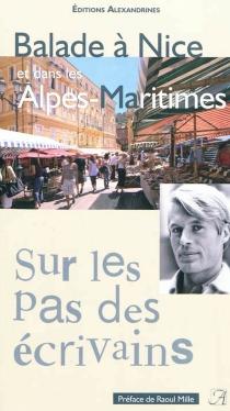 Balade à Nice et dans les Alpes-Maritimes -