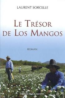 Le trésor de Los Mangos - LaurentSorcelle