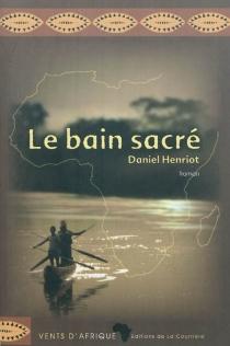 Le bain sacré - DanielHenriot