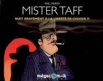 Mister Taff : nuit gravement à la liberté de choisir !!! - PhilMarso
