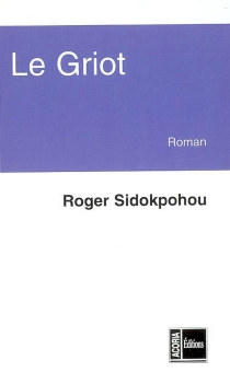 Le griot - RogerSidokpohou