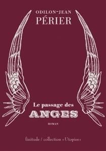 Le passage des anges - Odilon-JeanPérier