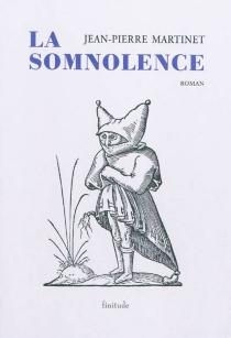 La somnolence - Jean-PierreMartinet