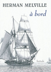 A bord - Herman Melville
