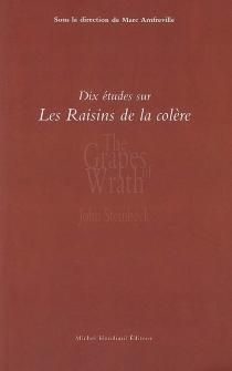 Dix études sur Les raisins de la colère de John Steinbeck -