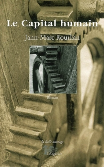 Le capital humain - Jean-MarcRouillan