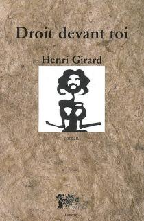 Droit devant toi - HenriGirard