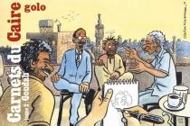 Carnets du Caire - Golo