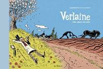 Verlaine : une saison en enfer - DanielCasanave