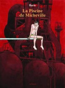 La piscine de Micheville - Baru