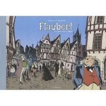 Flaubert, la dernière ligne - DanielCasanave