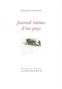Journal intime d'un pays - MauriceChappaz