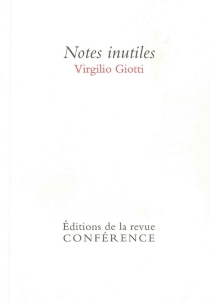 Notes inutiles - Virgilio Giotti