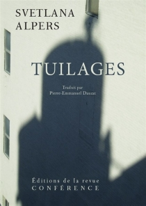 Tuilages - Svetlana Alpers
