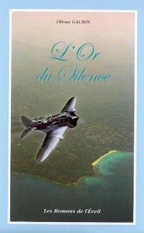 L'or du silence - OlivierGaurin